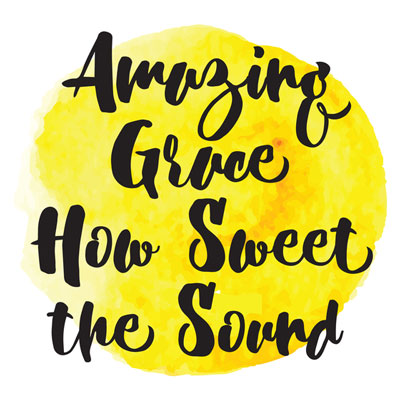 Amazing Grace - How Sweet the Sound